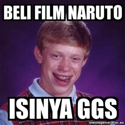 film ggs full meme bad luck brian beli film naruto isinya ggs 16175833