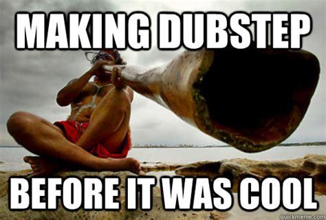 Aboriginal Meme - making dubstep before it was cool hipster aboriginal