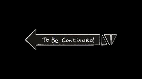 To Be Continued Meme - yes roundabout to be continued know your meme
