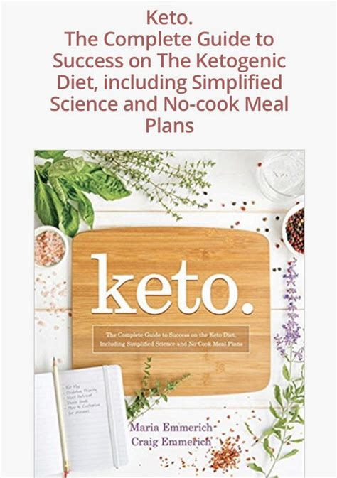 keto the complete guide to success on the ketogenic diet including simplified science and no cook meal plans books mind health