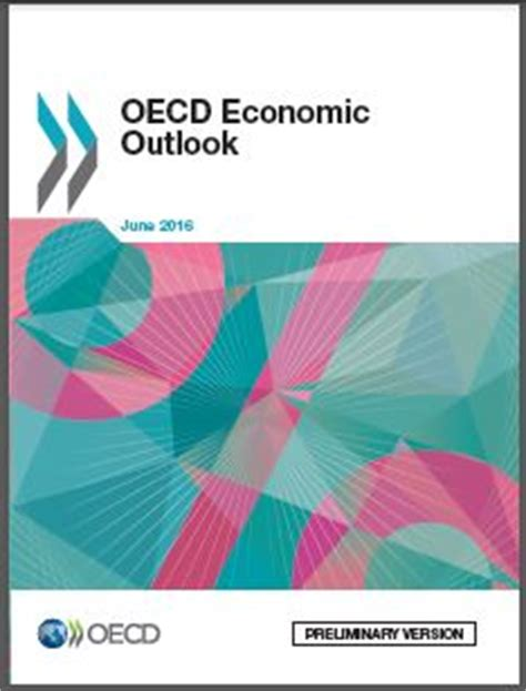 the oecd and the international political economy since 1948 books oecd economic outlook 2016 sees global economy stuck in