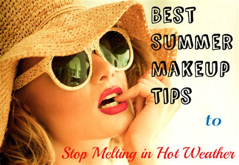 Make Up Tips For Summer by Best Summer Makeup Tips To Stop Melting In Weather