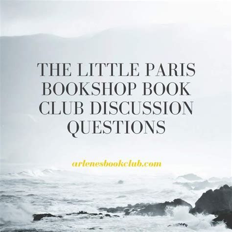 libro the little paris bookshop the little paris bookshop book club discussion questions arlene s book club