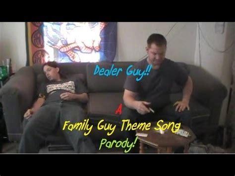 theme music lucky man family guy theme parody dealer guy youtube