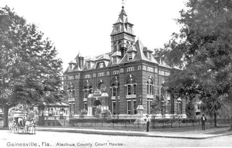 Alachua County Fl Court Records Florida Memory Alachua County Courthouse Gainesville