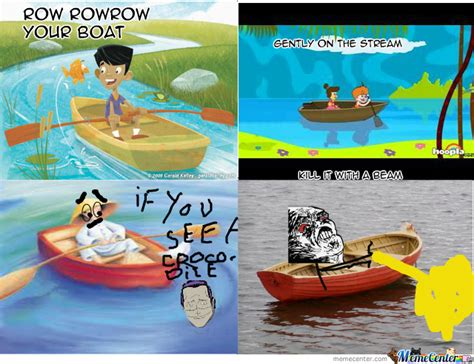 row the boat meme row row row your boat by kiranator meme center