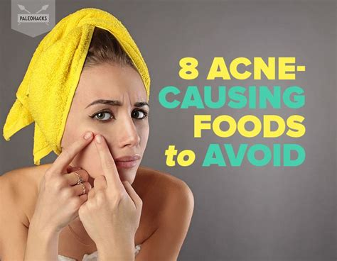 8 Things To Avoid Saying During by 8 Acne Causing Foods You Need To Avoid For Clearer Skin