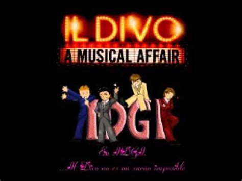 il divo the you il divo can you feel the tonight a musical affair