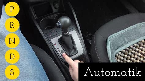Auto Mit Automatik by A29 Automatik Erkl 228 Rt Was Sind P R N D S