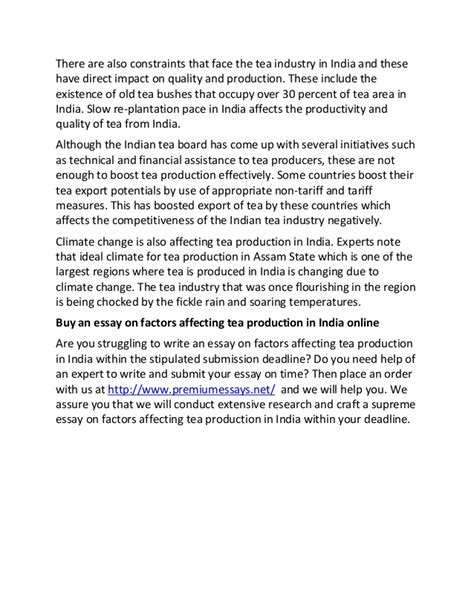 Sle Essay On Factors Affecting Tea Production In India by Sle Essay On Factors Affecting Tea Production In India
