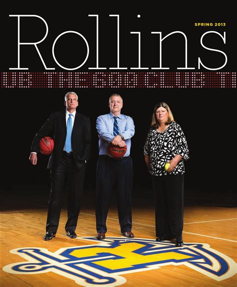 Rice Mba Alumni Relations by Rollins Magazine 2013 By Rollins College Issuu