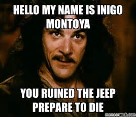 My Name Is Inigo Montoya Meme - hello my name is inigo montoya