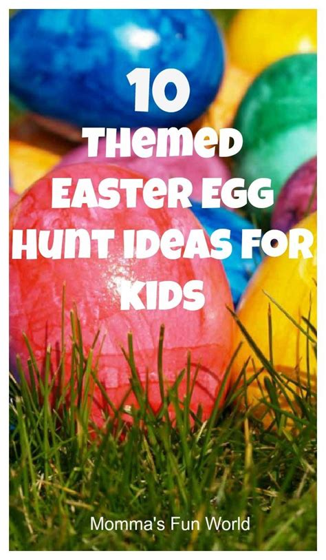 idea hunt 10 themed easter egg hunt ideas for kids holiday faves