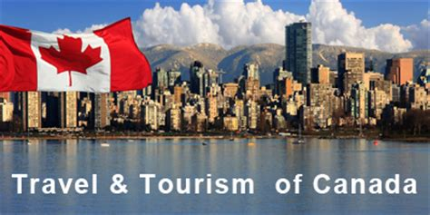 Mba In Tourism In Canada by Canada On The Travel And Tourism Sector