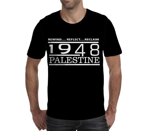 T Shirt Freedom For Gaza rewind reflect reclaim palestine 1948 freedom for