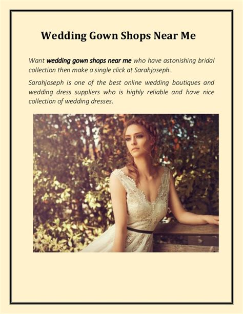 Wedding Gowns Near Me by Wedding Gown Shops Near Me Sarahjoseph