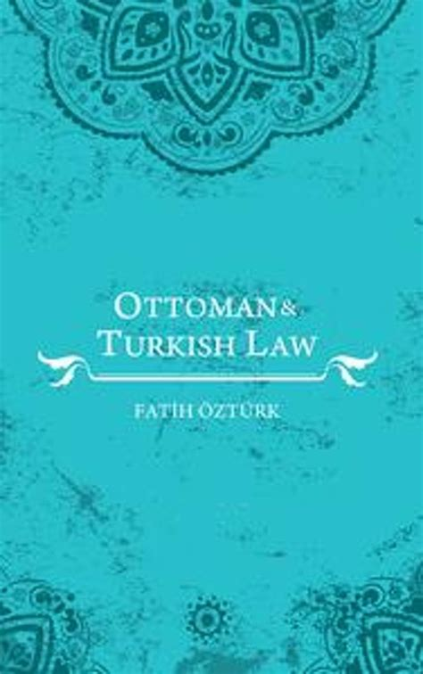 ottoman laws bol com ottoman and turkish law ebook adobe epub