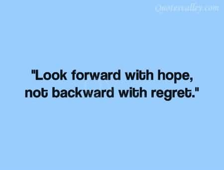 look up move forward books looking backwards quotes quotesgram