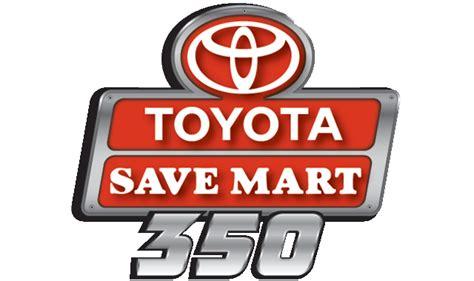 Toyota Savemart 350 Toyota Save Mart 350 Sonoma
