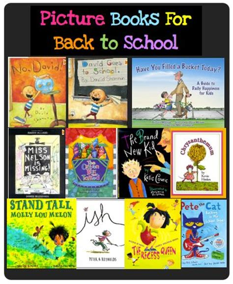 back to school picture books great picture books for back to school beginning of the