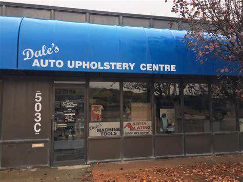 auto upholstery edmonton dale s auto upholstery centre medicine hat ab 503c