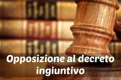 opposizione decreto ingiuntivo decreto ingiuntivo ricorso opposizione e competenza guida