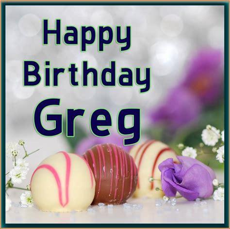 happy birthday happy birthday greg