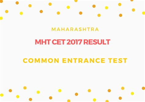 mht cet pattern for engineering mht cet 2018 result maharashtra common entrance test