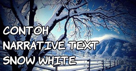 contoh narrative text snow white terjemahan