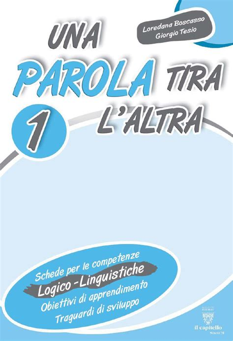 cambiamenti testo una parola tira laltra 1 by elvira ussia issuu