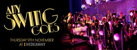 swing music club london swinging big band jazz with any swing goes at hideaway