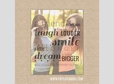 Best Friend Gift, Friend Birthday Gift, Best Friend Quote Photo Gifts
