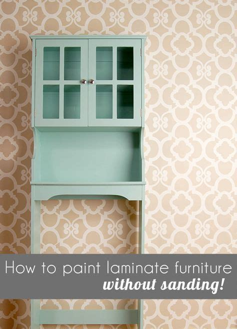 how to paint bedroom furniture without sanding best 20 laminate furniture ideas on pinterest painting