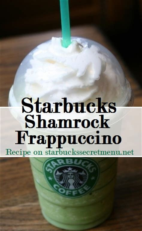 s day secret menu starbucks starbucks shamrock frappuccino starbucks secret menu