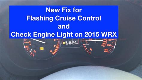 Blinking Check Engine Light by Subaru Wrx Error Code P0171 P0172 Cruise And Check Engine Light 2015