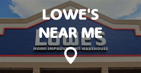lowe s near me points near me