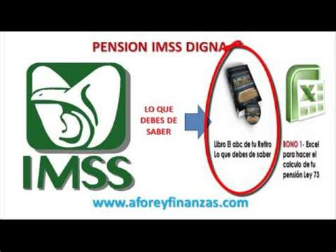 Pension Del Seguro Social Imss Pensionartecom | pension imss digna ley 73 conoce como conseguirla youtube