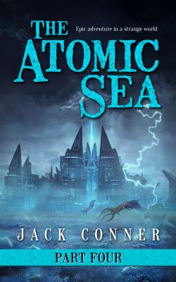 the atomic city a novel books the atomic sea an epic series part four