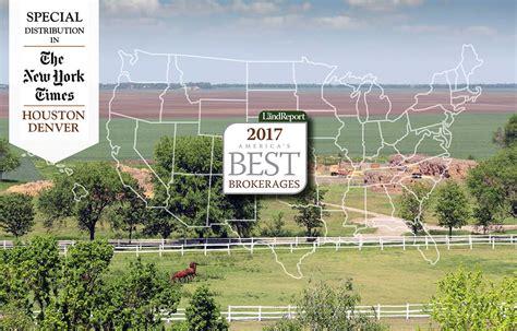 best brokerages americas best brokerages summer 2017 the land report