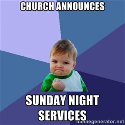 Sunday Night Meme - sunday night memes memes