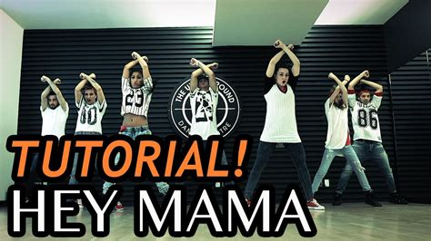 tutorial dance hey mama hey mama david guetta ft nicki minaj dance tutorial