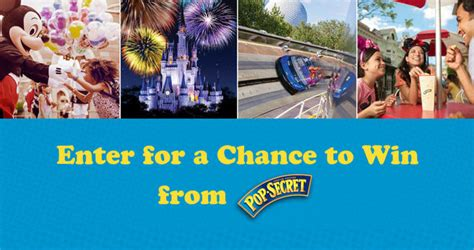 Disney World Sweepstakes - 2017 pop secret disney sweepstakes popsecret com disney