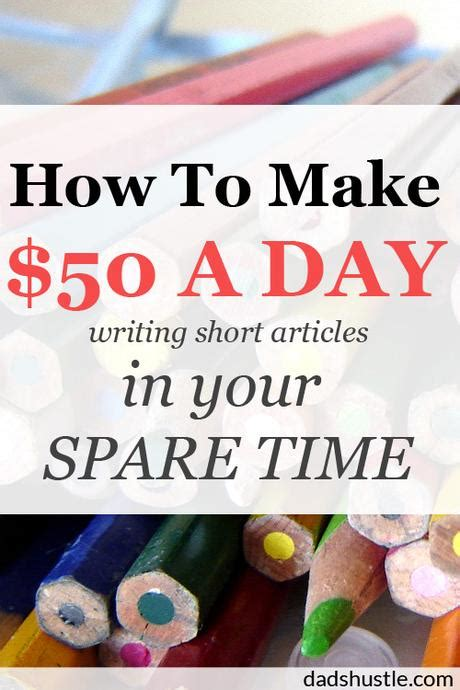 I A Spare Time On Day So I by How To Make 50 A Day Writing Articles In Your