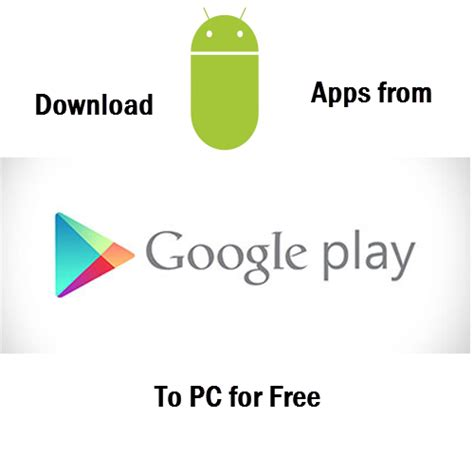 free app for android play store app for pc get version