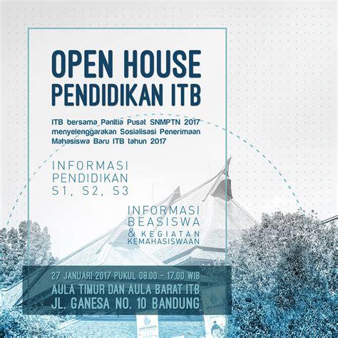 Linkedin Mba Open House 2017 by Open House Pendidikan Itb 2017 Satu Hari Sosialisasi Pmb