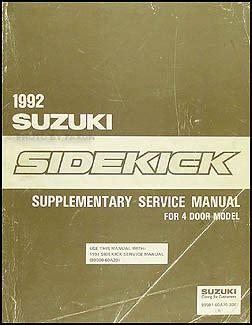 1994 suzuki sidekick repair shop manual supplement original 1992 suzuki sidekick 4 door repair shop manual supplement