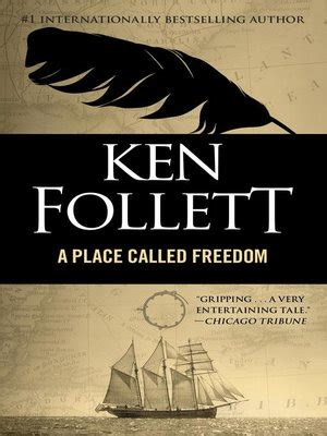 a place called freedom place called freedom by ken follett 183 overdrive ebooks audiobooks and videos for libraries