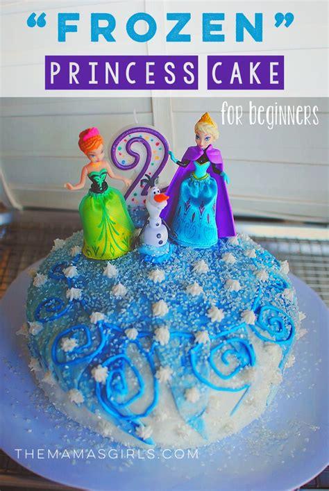 homemade frozen princess cake  beginners