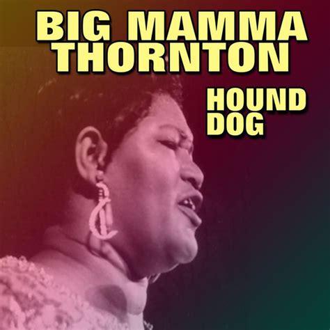 big thornton hound hound big thornton t 233 l 233 charger et 233 couter l album