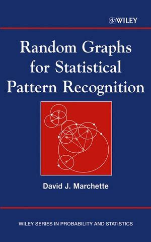 elements of statistical learning and pattern recognition and machine learning wiley random graphs for statistical pattern recognition